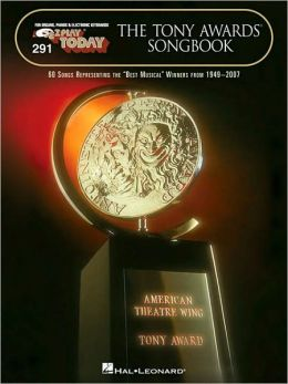 The Tony Award Songbook: E-Z Play Today Volume 291