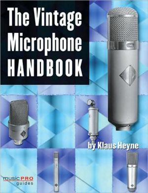 The Vintage Microphone Handbook