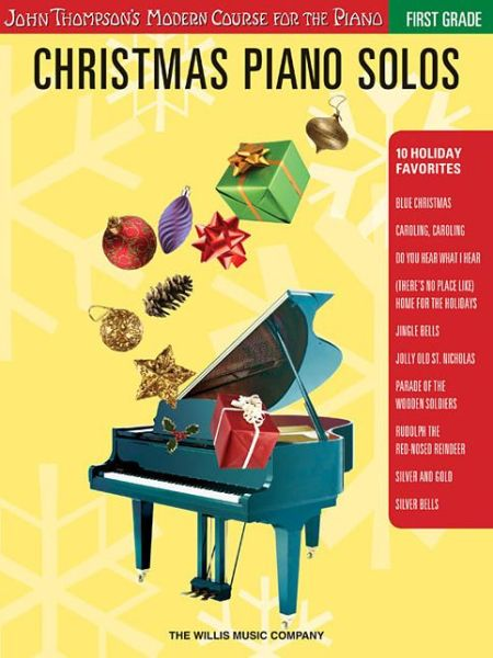 Christmas Piano Solos - First Grade: John Thompson's Modern Course for the Piano