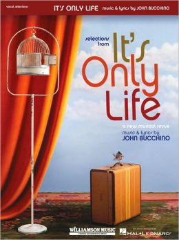 It's Only Life: A New Musical Revue