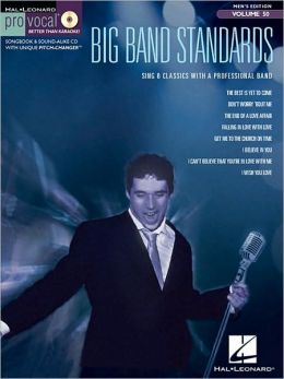 Big Band Standards - Pro Vocal Men's Edition, Volume 50