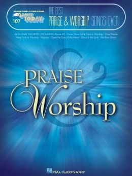 The Best Praise and Worship Songs Ever: E-Z Play Today