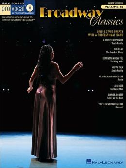 Broadway Classics - Pro Vocal Women's Edition Volume 40