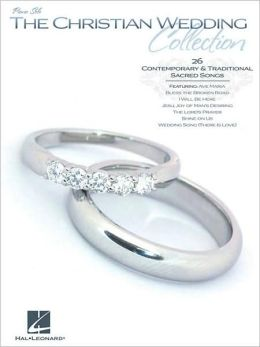 The Christian Wedding Collection - Piano Solo