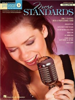 More Standards: Pro Vocal Women's Edition Volume 46