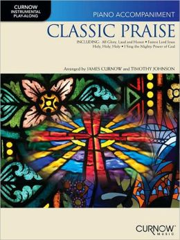 Classic Praise: Piano Accompaniment Book (no CD)
