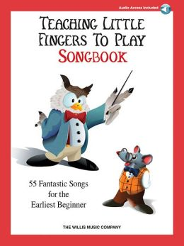 Teaching Little Fingers to Play Songbook: Early Elementary Level