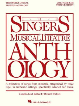 The Singer's Musical Theatre Anthology Teen's Edition: Teen's Edition
