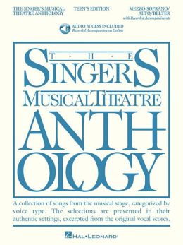 The Singer's Musical Theatre Anthology - Teen's Edition: Mezzo-Soprano/Alto/Belter Book/2-CDs Pack