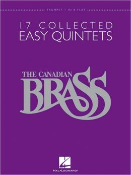 The Canadian Brass: 17 Collected Easy Quintets