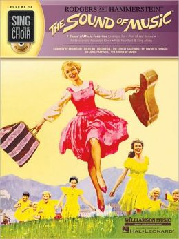 The Sound of Music: Sing with the Choir Volume 12