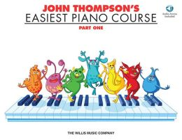 John Thompson's Easiest Piano Course - Part 1 - Book/CD Pack: Part 1 - Book/CD