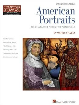 American Portraits: Six Character Pieces for Late Intermediate Piano Solo