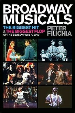Broadway Musicals: The Biggest Hit and the Biggest Flop of the Season - 1959 to 2009