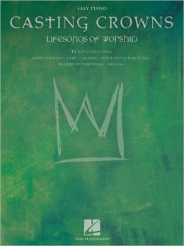 Casting Crowns - Lifesongs of Worship