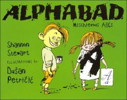Alphabad: Mischievious ABCs