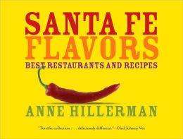 Santa Fe Flavors: Best Restaurants and Recipes