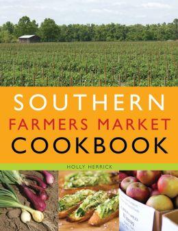 Southern Farmers Market Cookbook