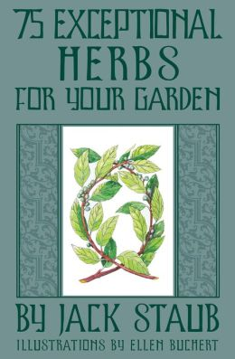 75 Exceptional Herbs