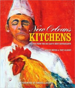 New Orleans Kitchens: Recipes from the Big Easy Best Restaurants