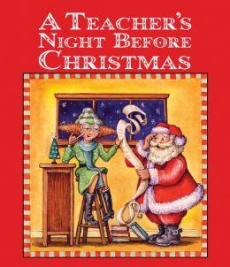 A Teacher's Night Before Christmas