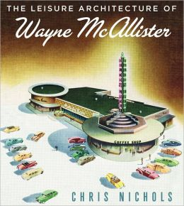 The Leisure Architecture of Wayne McAllister