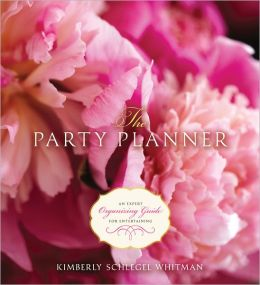 Party Planner: An Expert Organizing Guide for Entertaining