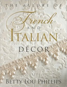 The Allure of French & Italian Decor