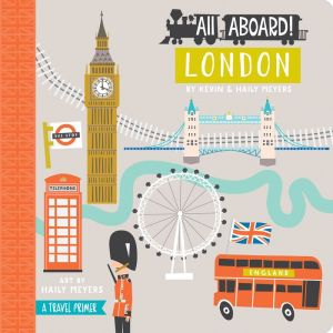 All Aboard! London: A Travel Primer