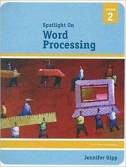 Spotlight On: Word Processing