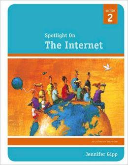 Spotlight On: The Internet