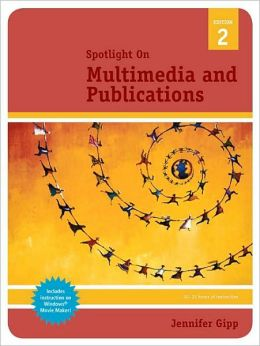 Spotlight On: Multimedia and Publications