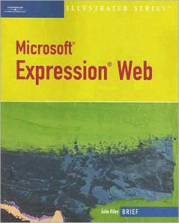 Microsoft Expression Web?Illustrated Brief