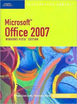 Microsoft Office 2007 - Illustrated Introductory Windows Vista Edition