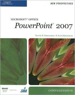 New Perspectives on Microsoft Office PowerPoint 2007, Comprehensive