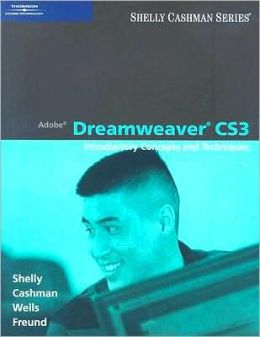 Adobe Dreamweaver CS3: Introductory Concepts and Techniques