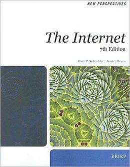 New Perspectives on the Internet 7th Edition, Brief