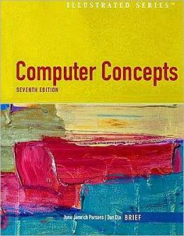 Computer Concepts Illustrated, Brief