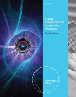 Visual Communication: Images with Messages, International Edition