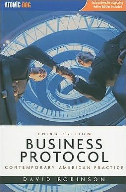Business Protocol: Contemporary American Practice (with Making The Grade Printed Access Card)