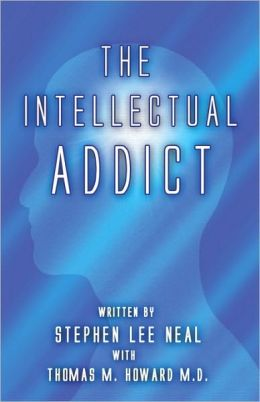 The Intellectual Addict