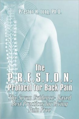 The P.R.E.S.T.O.N. Protocol For Back Pain