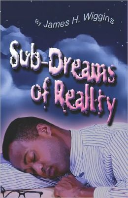 Sub-Dreams Of Reality