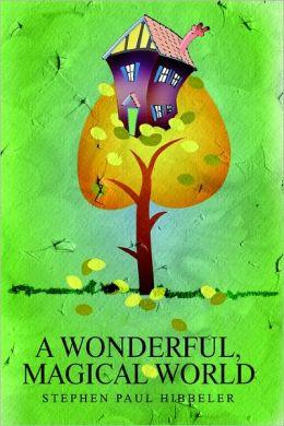 A Wonderful, Magical World
