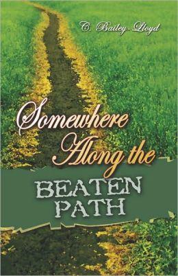 Somewhere Along The Beaten Path