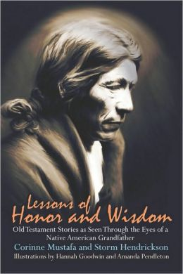 Lessons Of Honor And Wisdom