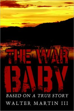 The War Baby: Based on a True Story