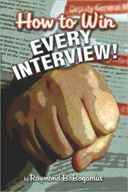 How To Win Every Interview!