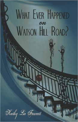 What Ever Happened On Watson Hill Road?