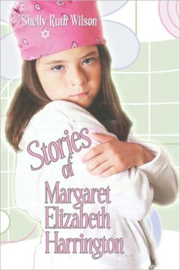 Stories Of Margaret Elizabeth Harrington